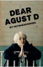 Dear Agust D by hotsugakookies