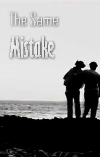 The Same Mistake - Larry Stylinson