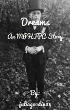 Dreams- a MPHFPC story by cherryfanboy
