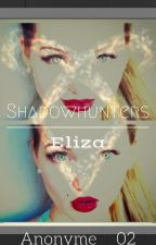 Shadowhunters//Eliza by anonyme__02