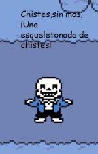 Chistes malos v1 by Scorpio_Zartamonteh