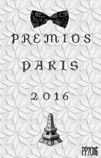 ~ Premios París 2016 ~ by PremiosParis01