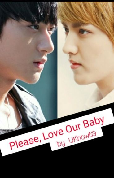 Please, Love Our Baby (CLOSED)