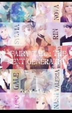 Fairy Tail : The Next Generation [Real Life RP] by XxVKatEarsxX