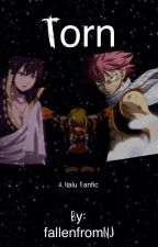 Torn: Nalu fanfic by fallenfromNJ