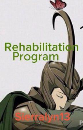 Rehabilitation Program. (On Hiatus) by Sierralyn13