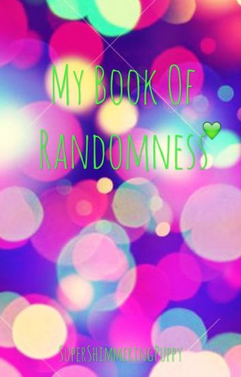 My Book Of Randomness Two