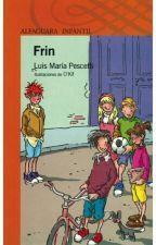 Frin  by AlbaLuisaMercadoRoa