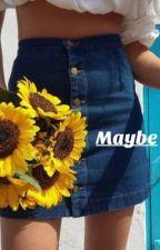 Maybe :( by stinkyclaytonn