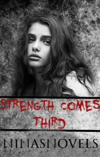 Strength Comes Third | Book 3 | COMPLETE