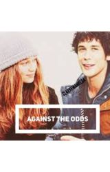 Against the Odds by _incendiary