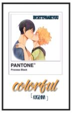 Colorful [KageHina] by saltandsuga