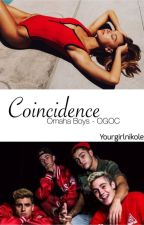 Coincidence    -Omaha Boys- by YourGirlNikole