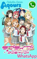 Love Live! Sunshine!! ♪ WhatsApp ♪ by -Celestia-Sama-