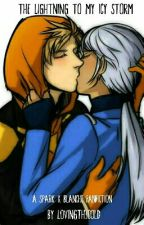 The Lightning To My Icy Storm ( Spark X Blanche) by L0VINGTH3C0LD