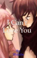 I can't love you(Zane~Chan) by Blutube