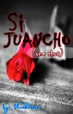 Si Juancho by bluekisses