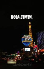 Hola Jimin. [YoonMin] by GameOverElf