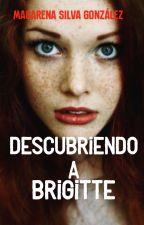 Descubriendo a Brigitte. by tintamorada