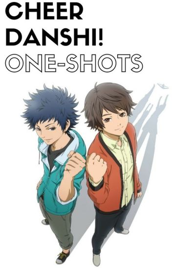 Cheer Danshi! One-Shots