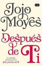 Yo Depues de Ti -Jojo Moyes by barbi_sca