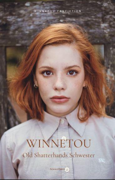 Winnetou - Old Shatterhands Schwester