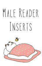 Male Reader Inserts by Love-Life-Death