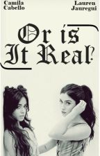 Or is it real? by CamrenzinhaTrouxa