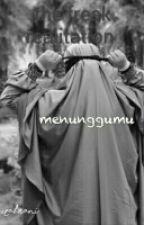 Menunggumu by ririndwirahayu13