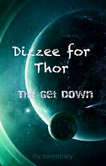 "Dizzee for Thor ""The Get Down"""