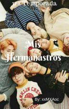 Mis Hermanastros 2da temp. (bts y tu)  by ficssehunsuga3468