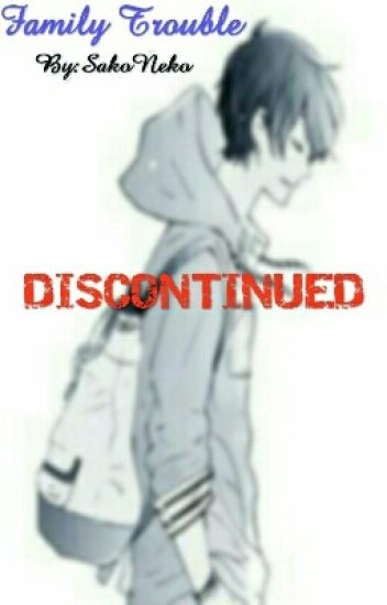 [DISCONTINUED] Family Trouble