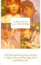 D Boys Fall In Love With B Boys (Vkook-Yoonmin) by AnnisaIcha576