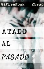 Atado Al Pasado  by GirLeeKook