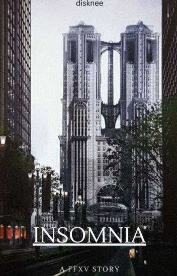 Insomnia: A Final Fantasy XV Story