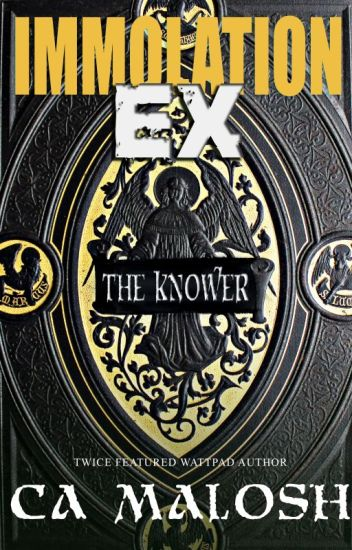 Immolation Ex: The Knower (COMPLETED)