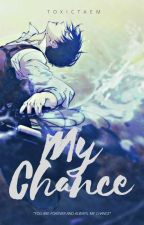 My Chance [Levi Ackerman X OC]  by toxictaem