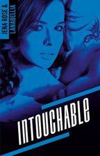 Intouchable (sous contrat d'édition) by Lanabellia