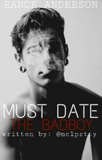 Must Date The Badboy by nclprtty