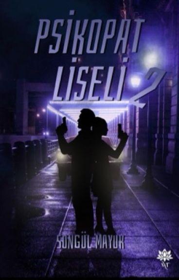 LİSELİ PSİKOPAT 2 !