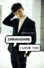 Saranghae, I Love You [Zhang YiXing Fanfict's] Lay Exo(COMPLETED...) by fany_kim