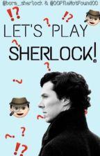 LET'S PLAY SHERLOCK || with @00FileNotFound00 by bora_sherlock