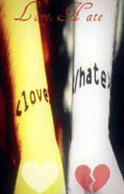 Love  Hate by NinjaNamedMaddy