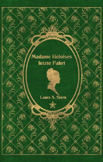 Madame Héloïses letzte Fahrt
