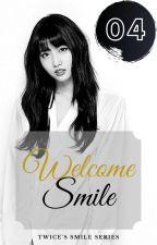 Welcome Smile by MyazaRizah