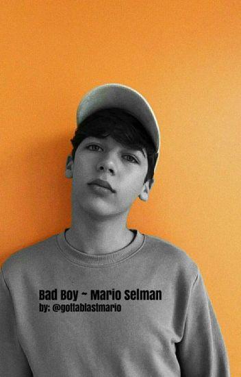 Mario Selman ~ Bad Boy