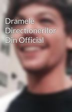 Dramele Directionerilor Din Official by foolsgold7