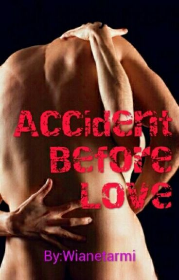 Accident Before Love