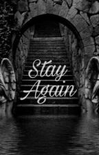 Stay again // tomarry by Serafie