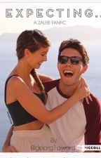 EXPECTING... (A ZALFIE FANFIC) by wardywrites